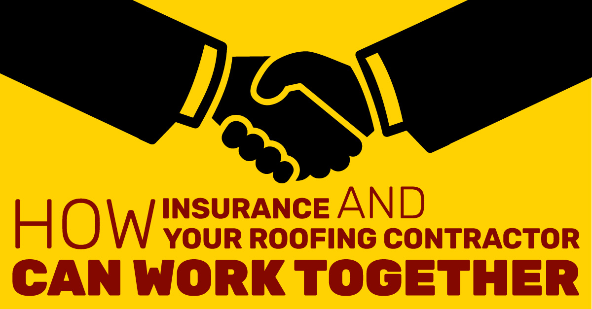 How Insurance And Your Roofing Contractor Can Work Together
